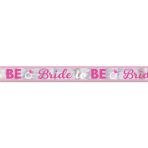 Foil Banner Bride To Be Hen Night 2016 762 cm