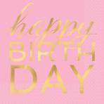 16 Napkins Happy Birthday Hot Stamped 33cm