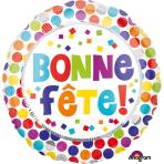 """Standard """"Bonne Fete Dots"""" Foil Balloon Round, S40, packed, 43 cm"""