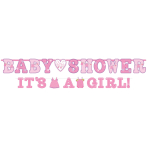 2 Letter Banners Shower With Love - Girl Paper 256 x 25.4 cm / 182 x 10.1 cm